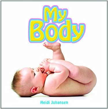 My Body 9781404227972