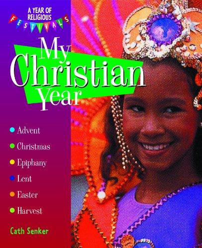 My Christian Year 9781404237292