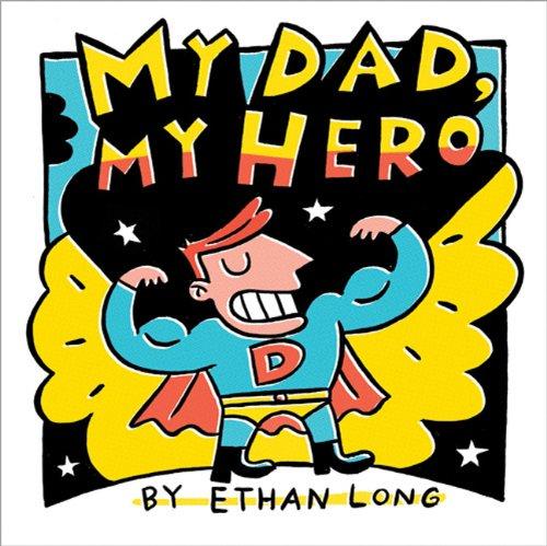 My Dad, My Hero 9781402242397