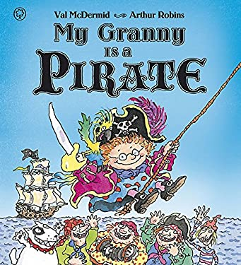 My Granny Is a Pirate 9781408309261