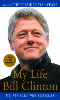 My Life: The Presidential Years 9781400096732