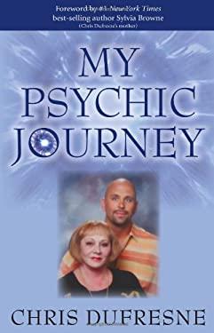 My Psychic Journey 9781401908782