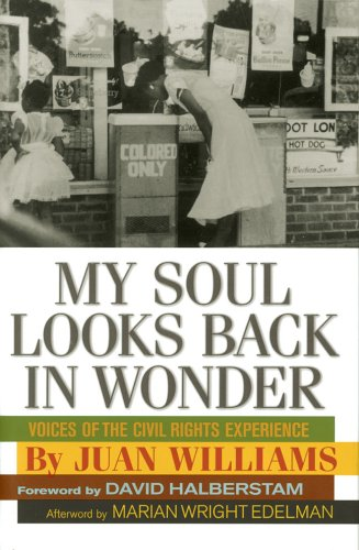 My Soul Looks Back in Wonder: Voices of the Civil Rights Experience 9781402722332