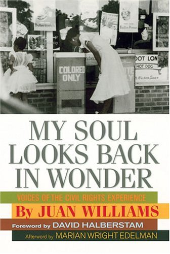 My Soul Looks Back in Wonder: Voices of the Civil Rights Experience 9781402714153