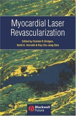 Myocardial Laser Revascularization 9781405122108