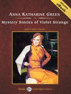 Mystery Stories of Violet Strange 9781400161058