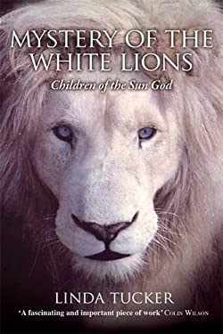 Mystery of the White Lions: Children of the Sun God 9781401927219