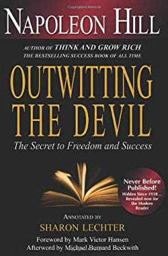 Outwitting the Devil: The Secret to Freedom and Success 9781402784538