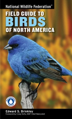 National Wildlife Federation Field Guide to Birds of North America 9781402738746