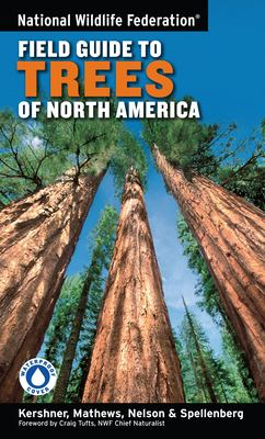 National Wildlife Federation Field Guide to Trees of North America 9781402738753