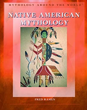 Native American Mythology 9781404207387