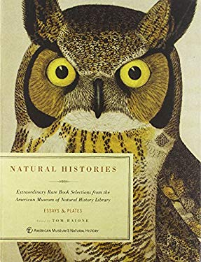Natural Histories: Extraordinary Rare Book Selections from the American Museum of Natural History Library 9781402791499