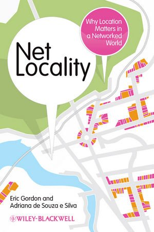 Net Locality: Why Location Matters in a Networked World 9781405180603