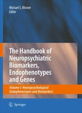 ISBN 9781402094637 product image for The Handbook of Neuropsychiatric Biomarkers, Endophenotypes and Genes: Volume I: | upcitemdb.com