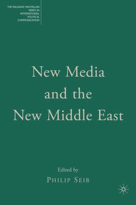 New Media and the New Middle East 9781403979735