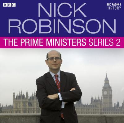 Nick Robinson's Prime Ministers: Complete Series 2 9781408469675