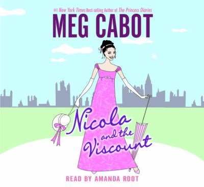 Nicola and the Viscount 9781400091539