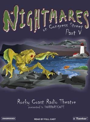 Nightmares on Congress Street, Part 5