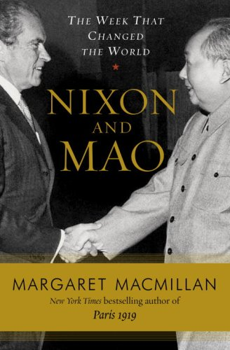 Nixon and Mao: The Week That Changed the World 9781400061273