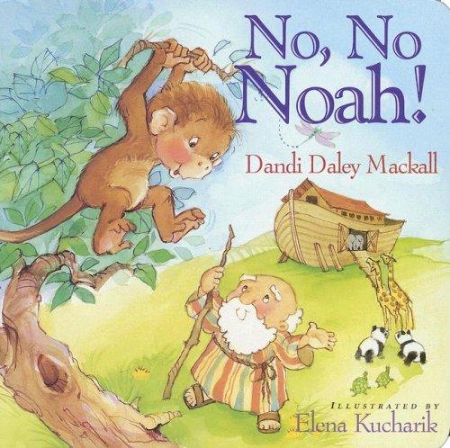 No, No Noah! 9781400310074