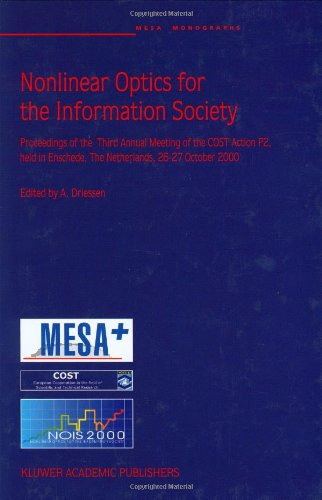 Nonlinear Optics for the Information Society 9781402001321