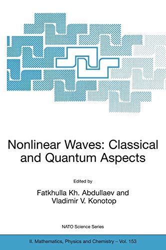 Nonlinear Waves: Classical and Quantum Aspects 9781402021893