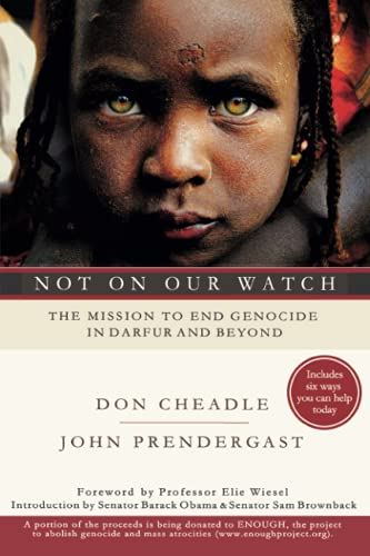 Not on Our Watch: The Mission to End Genocide in Darfur and Beyond 9781401303358
