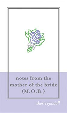 Notes from the Mother of the Bride