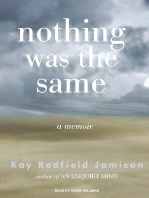 Nothing Was the Same: A Memoir 9781400113064