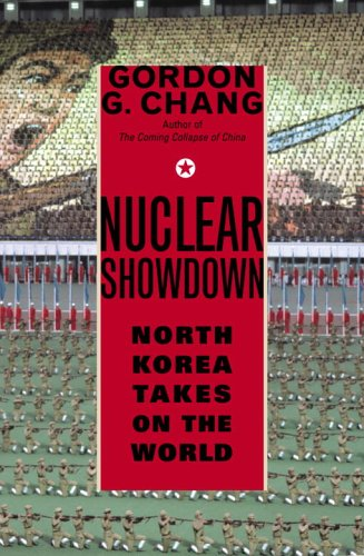 Nuclear Showdown: North Korea Takes on the World 9781400062942
