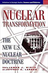 Nuclear Transformation: The New U.S. Nuclear Doctrine 6074904