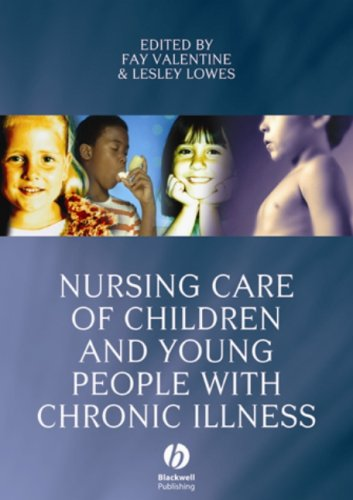 Nursing Care of Children and Young People with Chronic Illness 9781405144025