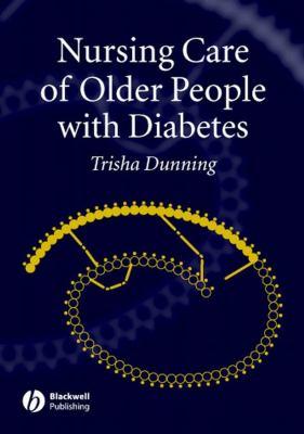 Nursing Care of Older People with Diabetes 9781405123648