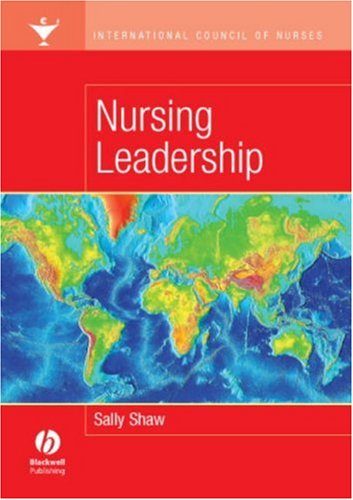 Nursing Leadership: International Council of Nurses 9781405135238