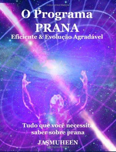 O Programa Prana - Evolu O Agrad Vel E Eficaz 9781409205258