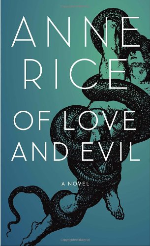 Of Love and Evil 9781400043545