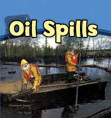 Oil Spills 9781406230093