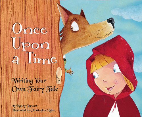 Once Upon a Time: Writing Your Own Fairy Tale 9781404853362