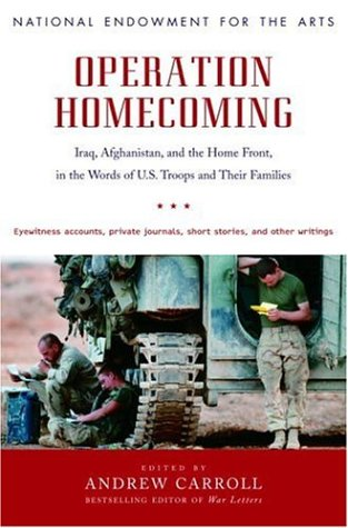 Operation Homecoming: Iraq, Afghanistan, and the Home Front, in the Words of U.S. Troops and Their Families 9781400065622