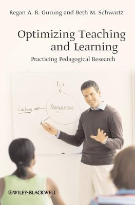 Optimizing Teaching and Learning: Practicing Pedagogical Research 9781405161794