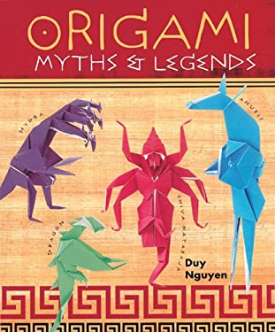 Origami Myths & Legends 9781402715501