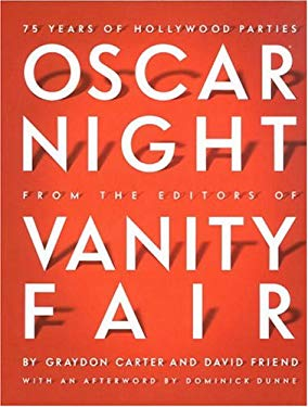 Oscar Night: 75 Years of Hollywood Parties 9781400042487