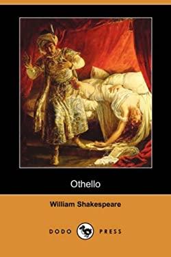 Othello (Dodo Press) 9781406586442