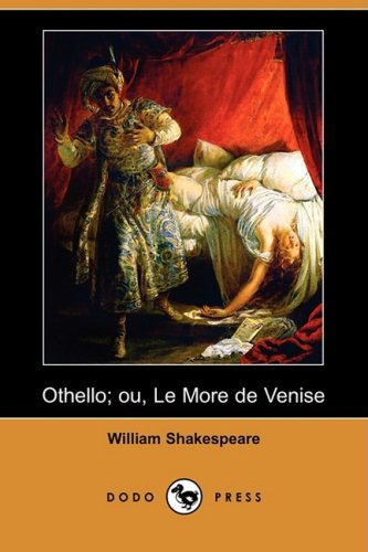 Othello; Ou, Le More de Venise (Dodo Press) 9781409952480