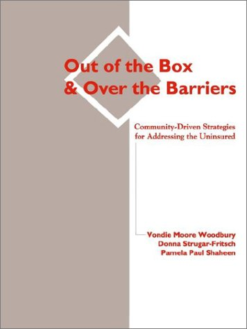 Out of the Box and Over the Barriers 9781403384737