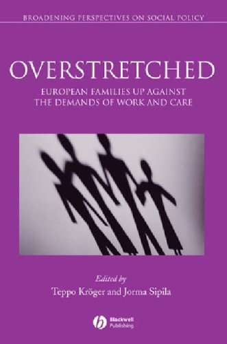 Overstretched: European Families Up Against the Demands of Work and Care 9781405132121