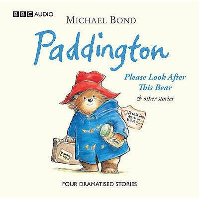 Paddington: Please Look After This Bear and Other Stories 9781408410059