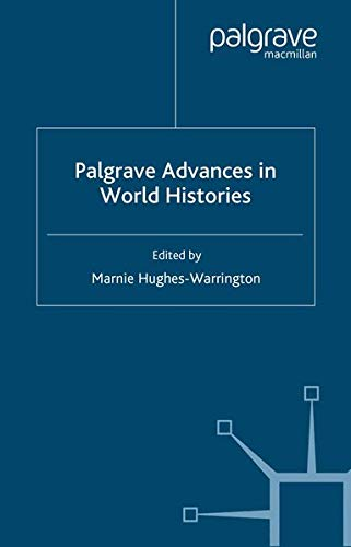 Palgrave Advances in World Histories 9781403912787