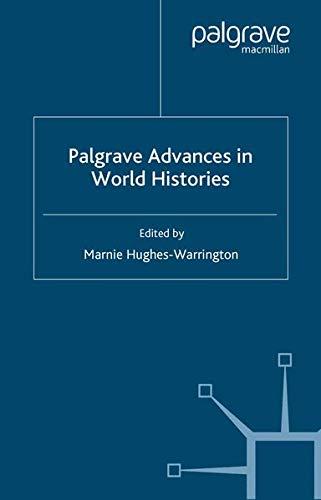 Palgrave Advances in World Histories 9781403912787