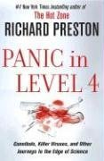 Panic in Level 4: Cannibals, Killer Viruses, and Other Journeys to the Edge of Science 9781400064908